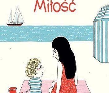 Miłość niejedno ma imię – książki dla dzieci na Walentynki (3-6 lat)