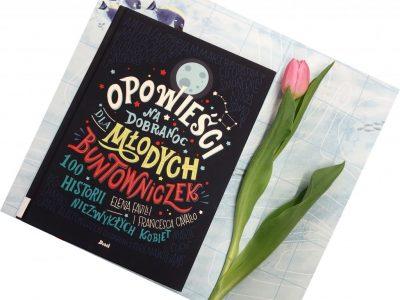 Książki o nietuzinkowych kobietach i dziewczynach