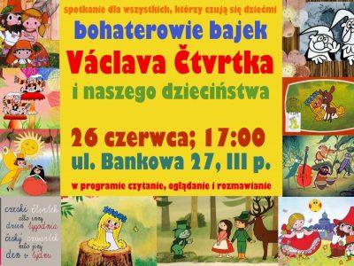Bohaterowie bajek Václava Čtvrtka i naszego dzieciństwa